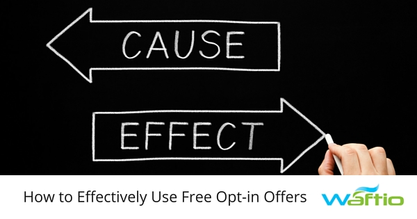 How to Effectively Use Free Opt-in Offers