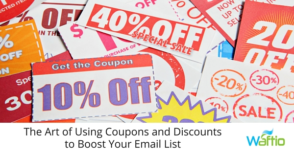 The Art of Using Coupons and Discounts to Boost Your Email List