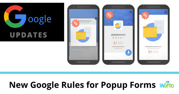 New Google Rules for Popup Forms