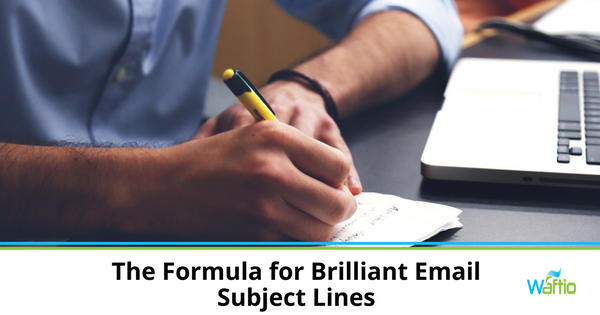 The Formula for Brilliant Email Subject Lines