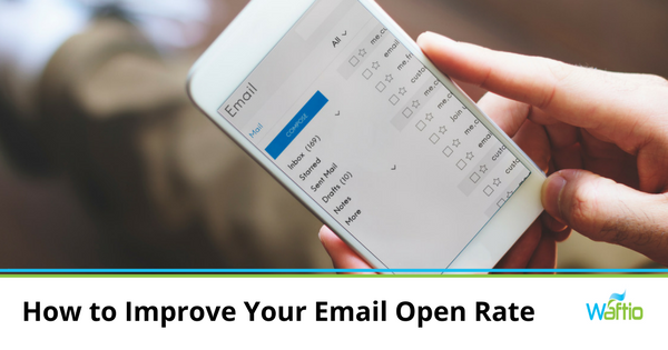 How to Improve Your Email Open Rate