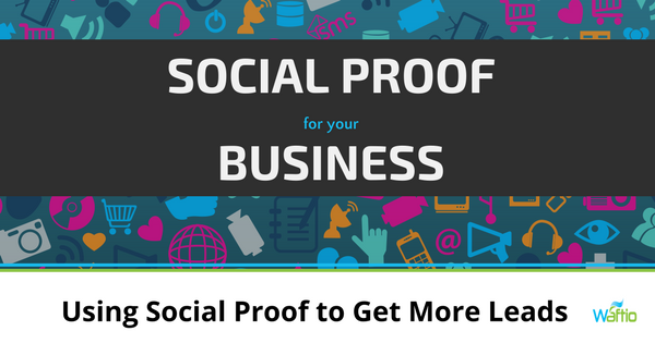Using Social Proof to Get More Leads