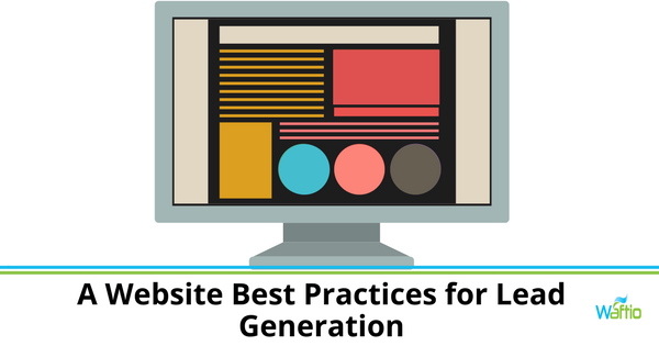 Website Best Practices for Lead Generation