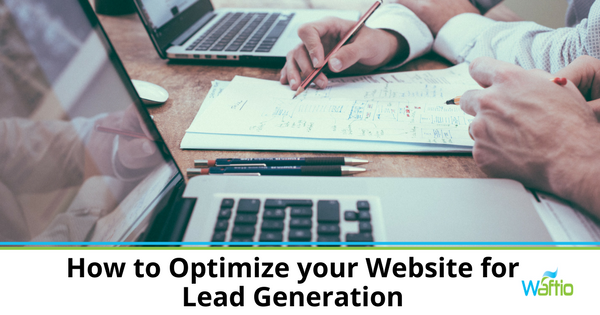 How to Optimize your Website for Lead Generation