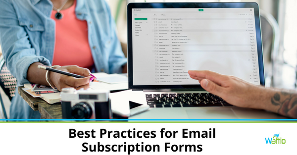 Best Practices for Email Subscription Forms