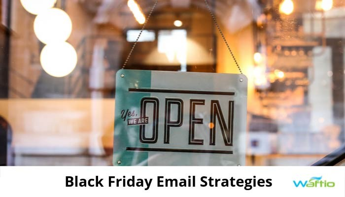 Black Friday Email Strategies